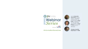 Sign Up Now: Information Saves Lives Webinar on June 25